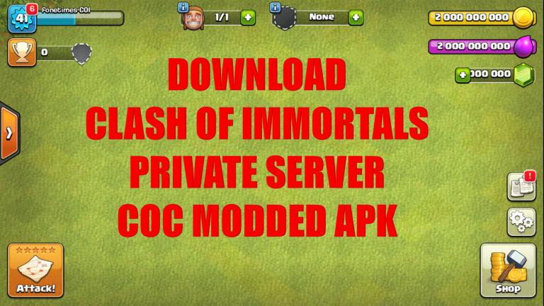 Clash of Immortals APK Download 2021 | CoC Private Server