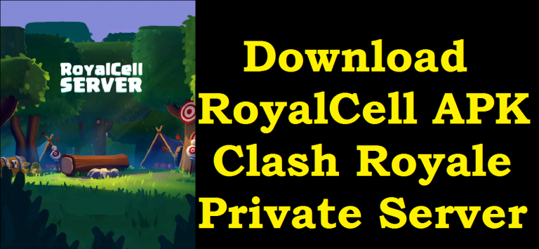Download RoyalCell APK Clash Royale Private Server