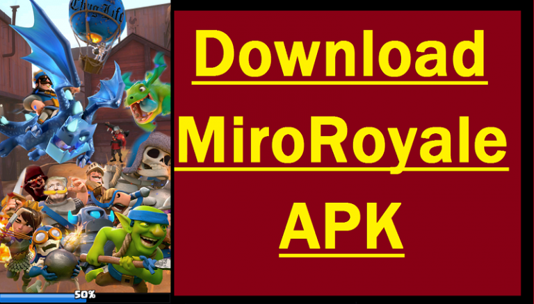 MiroRoyale APK Download | Clash Royale Private Server